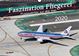 Faszination Fliegerei (Wandkalender 2020 DIN A3 quer)