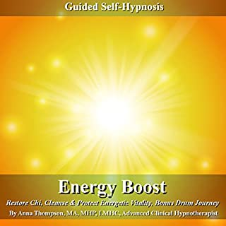 Energy Boost Guided Self Hypnosis     Restore Chi, Cleanse & Protect Energetic Vitality with Bonus Drum Journey              By:                                                                                                                                 Anna Thompson                               Narrated by:                                                                                                                                 Anna Thompson                      Length: 3 hrs and 29 mins     1 rating     Overall 5.0