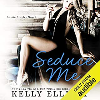 Seduce Me                   By:                                                                                                                                 Kelly Elliott                               Narrated by:                                                                                                                                 Jeremy York,                                                                                        Abby Craden                      Length: 9 hrs and 6 mins     1 rating     Overall 3.0