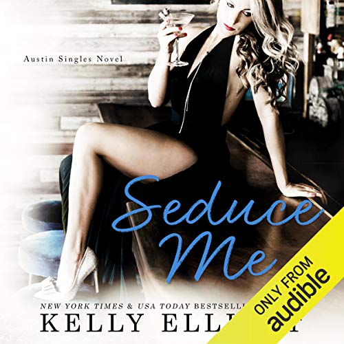 Seduce Me                   By:                                                                                                                                 Kelly Elliott                               Narrated by:                                                                                                                                 Jeremy York,                                                                                        Abby Craden                      Length: 9 hrs and 6 mins     4 ratings     Overall 5.0