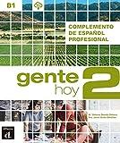 Gente Hoy 2 - Complemento de espanol profesional