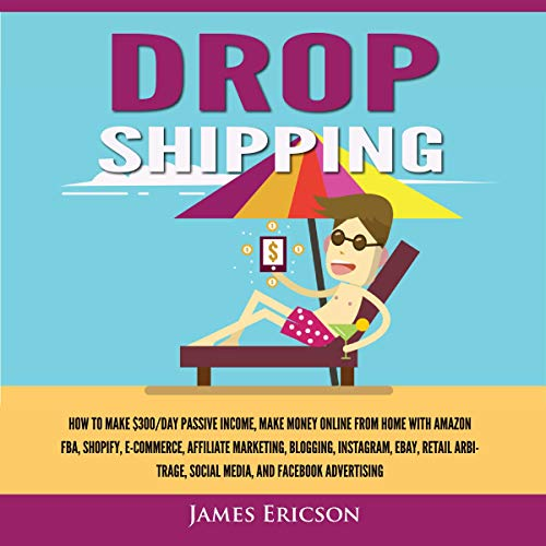 Dropshipping: How to Make $300/Day Passive Income cover art
