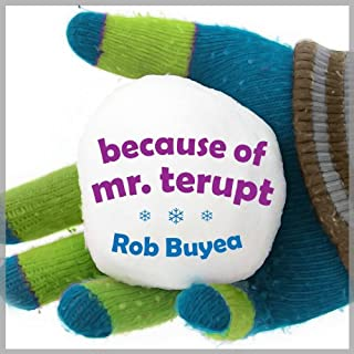 Because of Mr. Terupt                   By:                                                                                                                                 Rob Buyea                               Narrated by:                                                                                                                                 Arielle DeLisle,                                                                                        Mike Chamberlain                      Length: 4 hrs and 10 mins     503 ratings     Overall 4.6