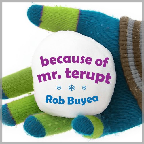 Because of Mr. Terupt                   By:                                                                                                                                 Rob Buyea                               Narrated by:                                                                                                                                 Arielle DeLisle,                                                                                        Mike Chamberlain                      Length: 4 hrs and 10 mins     493 ratings     Overall 4.6