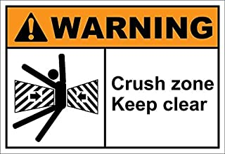 EvelynDavid Crush Zone Keep Clear Warning OSHA/ANSI Label Decal Sticker 7 inches x 5 inches