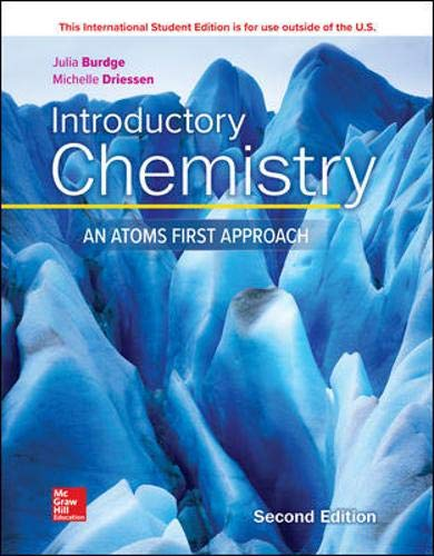 Compare Textbook Prices for Introductory Chemistry: An Atoms First Approach 2 Edition ISBN 9781260565867 by Burdge, Julia,Driessen, Michelle