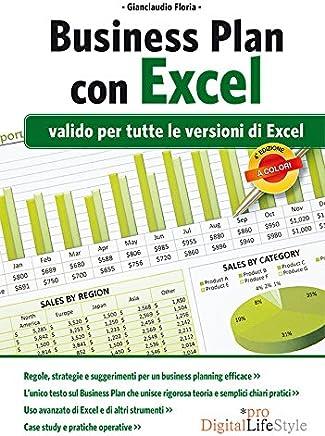 Business Plan con Excel: Valido per tutte le versioni di Excel (DigitalLifeStyle Pro)