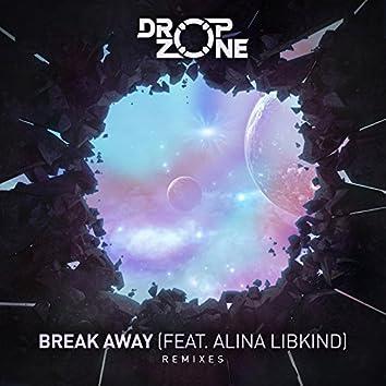 Break Away (feat. Alina Libkind) [Remixes]