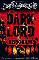 The Dark Lord of Derkholm by DIANA WYNNE JONES(1905-07-05)