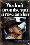 We Don'T Promise You A Rose Garden United States Marine Corps Recruitment Poster 8'x12' Home Bar Pub Decorative Metal Tin Sign Wall Poster NY-03