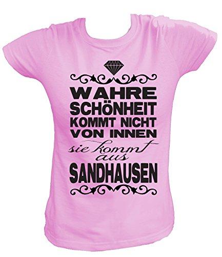 Artdiktat Damen T-Shirt - Wahre Schönheit kommt Nicht von Innen - Sie kommt aus Sandhausen Größe S, rosa