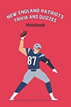 New England Patriots Trivia and Quizzes Notebook: Notebook|Journal| Diary/ Lined - Size 6x9 Inches 100 Pages