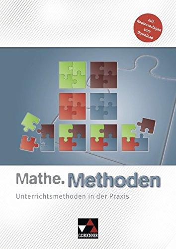 Begleitmaterial Mathematik / Mathe.Methoden: Unterrichtsmethoden in der Praxis. Mit Kopiervorlagen zum Download