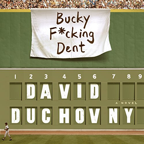 Bucky F*cking Dent audiobook cover art