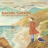 Rachel Carson y el libro que cambió el mundo (Los pequeños salvajes)