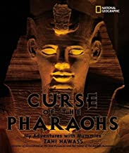 The Curse of the Pharaohs : My Adventures with Mummies (Bccb Blue Ribbon Nonfiction Book Award (Awards)) (Bccb Blue Ribbon...
