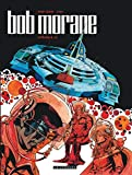 Intégrale Bob Morane nouvelle version - Tome 10 - Intégrale Bob Morane nouvelle version tome 10