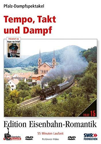 Tempo, Takt und Dampf - Pfalz-Dampfspektakel - Edition Eisenbahn-Romantik - Rio Grande