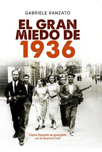 El gran miedo de 1936 (Historia) eBook: Ranzato, Gabriele, Gentile ...