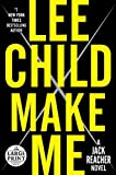 Make Me - A Jack Reacher Novel by Lee Child (2015-09-08) - Random House Large Print - 08/09/2015