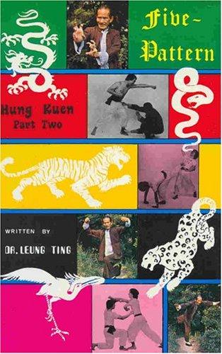 Five Pattern Hung Kuen: Pt. 2