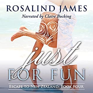 Just for Fun     Escape to New Zealand, Book 4              Written by:                                                                                                                                 Rosalind James                               Narrated by:                                                                                                                                 Claire Bocking                      Length: 11 hrs and 19 mins     Not rated yet     Overall 0.0