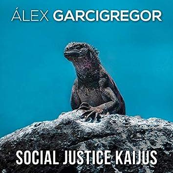 Social Justice Kaijus