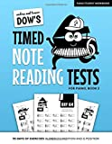 Andrea And Trevor Dow's Timed Note Reading Tests For Piano, Book 2: 95 Days Of Exercises In Treble C Position And G Position (Piano Student Workbooks)