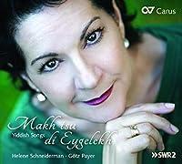 Makh Tsu Di Eygelekh. Yiddish Songs