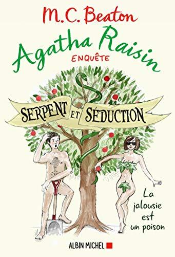 Agatha Raisin 23 - Serpent et séduction (Agatha Raisin enquête)