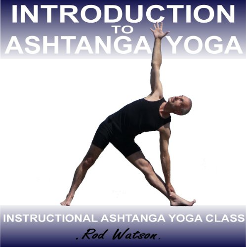 Introduction to Ashtanga Yoga audiobook cover art