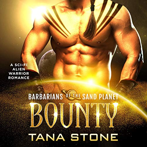 Bounty: A Sci-Fi Alien Warrior Romance cover art