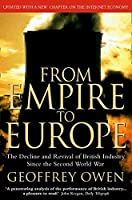 From Empire to Europe by Geoffrey Owen(2010-11-25)