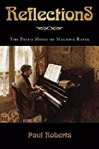 Reflections: The Piano Music of Maurice Ravel (Amadeus)