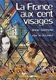 LA FRANCE AUX CENT VISAGES LIVRE DE L'ELEVE