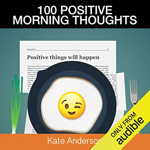 100 Positive Morning Thoughts  By  cover art