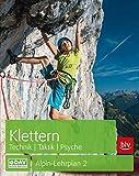 Alpin-Lehrplan 2: Klettern - Technik, Taktik, Psyche (Alpin-Lehrplan (ehem. BLV)) - Michael Hoffmann