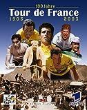 100 Jahre Tour de France - Claudia (Red.) Marxen