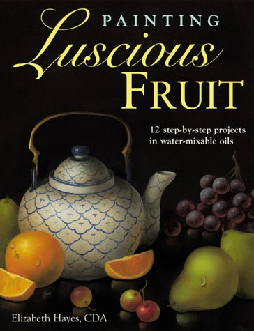 Painting Luscious Fruit