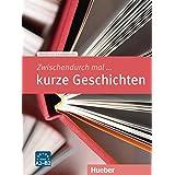 Zwischendurch mal: Zwischendurch mal... kurze Geschichten - Kopiervorlagen by Renate Luscher(2014-04-01)