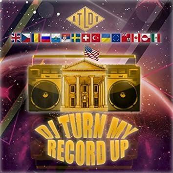 DJ Turn My Record Up