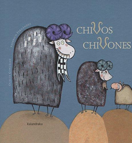 Chivos chivones (libros para soñar)