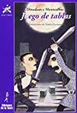 Juego de Tablas: 27 (Biblioteca de Alba y Mayo Narrativa)