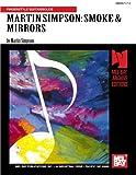 Mel Bay Martin Simpson Smoke & Mirrors