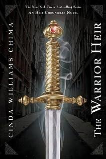 The Warrior Heir (The Heir Chronicles, 1)