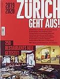 Zürich geht aus 2019/20: 200 Restaurants neu getestes