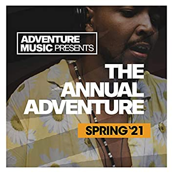 The Annual Adventure (Spring '21)