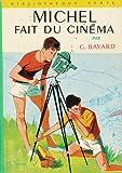 Michel fait du cinéma - Collection : Bibliothèque verte cartonnée & illustrée n° 206 : 1ère édition Hachette de 1962 en photo