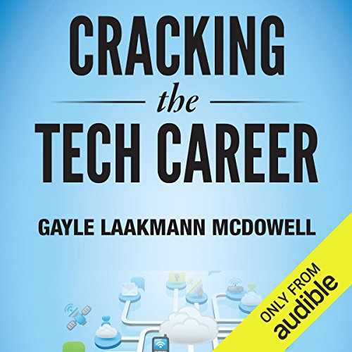 Cracking the Tech Career audiobook cover art
