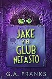 Jake y El Glub Nefasto: En Español